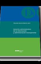 Derecho administrativo de la información y administración transparente