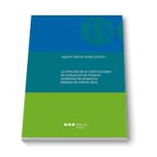 La Directiva de la Unión Europea de evaluación de impacto ambiental de proyectos: balance de treinta años